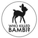 Who Killed Bambi?, Santiago de Compostela
